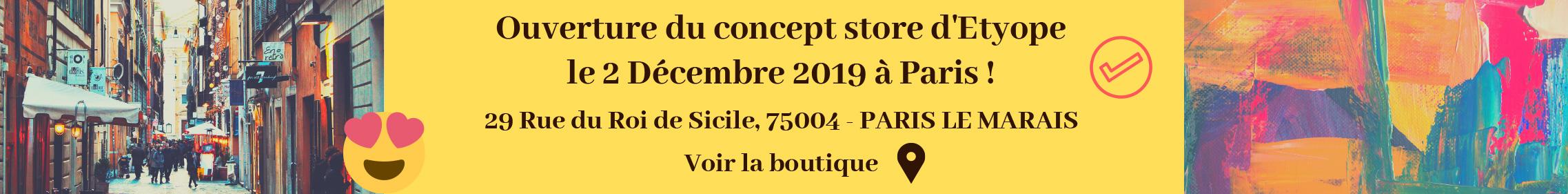 Ouverture du concept store D'Etyope le 2 décembre 2019 à Paris (29 rue du Roi de Sicile) !